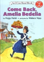 Come Back Amelia Bedelia - I Can Read Books, Level 2 (Paperback + CD:1)
