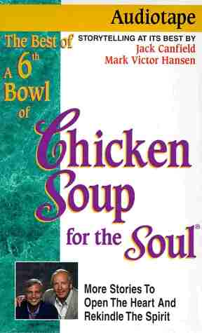 "<font title=""Best of a 6th Bowl of Chicken Soup for the Soul: More Stories to Open the Heart and Rekindle the Spirit (Tape,도서 별매)"">Best of a 6th Bowl of Chicken Soup for t...</font>"