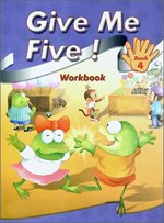 Give Me Five! 4 - Workbook (Paperback)