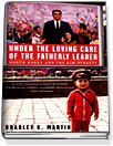 Under The Loving Care Of The Fatherly Leader (Hardcover)