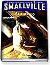 Runaway - Smallville Series #7 (Pocket)
