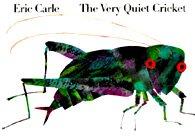 The Very Quiet Cricket (Board Book)