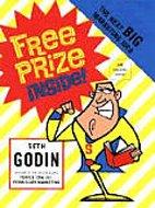 "<font title=""Free Prize Inside - The Next Big Marketing Idea (Hardcover)"">Free Prize Inside - The Next Big Marketi...</font>"
