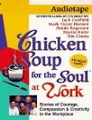 "<font title=""Chicken Soup for the Soul at Work (Tape,도서 별매)"">Chicken Soup for the Soul at Work (Tape,...</font>"