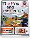 THE FOX AND THE CRANE (TAPE:1)