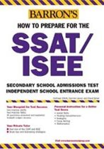 How to Prepare for the SSAT/ISEE (Paperback) : BARRON\'S HOW TO PREPARE FOR HIGH SCHOOL ENTRANCE EXAMINATIONS
