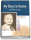My Days in Korea and Other Essays