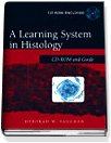 A Learning System in Histology with CDROM (Hardcover)