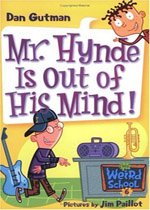 Mr. Hynde Is Out Of His Mind! - My Weird School #6 (Paperback)