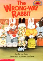 The Wrong-way Rabbit - Hello Reader! Level 2 (Paperback)