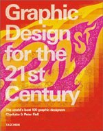 "<font title=""Graphic Design in the 21st Century (Hardcover)"">Graphic Design in the 21st Century (Hard...</font>"