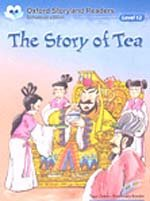 """<font title=""""Oxford Storyland Readers 12 - The Story of Tea (교재/ CD별매, New Edition)"""">Oxford Storyland Readers 12 - The Story ...</font>"""