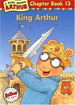 King Arthur - Arthur Chapter Book #13 (Paperback)