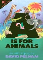 A Is for Animals (10th Anniversay Edition/ Pop Up Book)