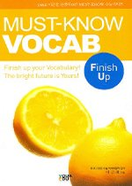 MUST-KNOW VOCAB Finish Up