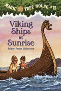 Magic Tree House #15 : Viking Ships At Sunrise (Paperback)
