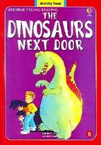 The Dinosaurs Next Door Level 1-08  : Activity Book (Paperback+ Audio CD)