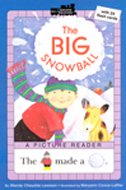 The Big Snowball - All Aboard Reading Picture Readers (Paperback)