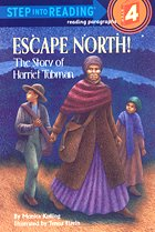 "<font title=""Escape North! The Story of Harriet Tubman - Step into Reading 4 (Paperback)"">Escape North! The Story of Harriet Tubma...</font>"