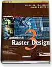 "<font title=""Autodesk Raster Design 3 - 공간 디자이너를 위한 (CD:1)"">Autodesk Raster Design 3 - 공간 디자이너...</font>"