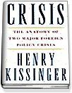 Crisis: The Anatomy of Two Major Foreign Policy Crises (Hardcover)