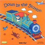[]Down by the Station (Paperback + CD:1)