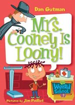 Mrs. Cooney Is Loony! - My Weird School #7(Paperback)