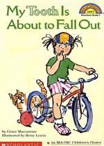 My Tooth is about to Fall Out - Hello Reader! Level 1 (Paperback)
