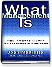 What Management Is (Hardcover)