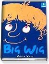 Big Wig (Paperback)