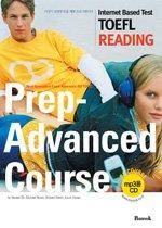 Prep-Advanced Course - iBT TOEFL READING (����+MP3CD:1)