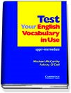 Test Your English Vocabulary in Use (upper-intermediate)