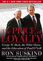 The Price of Loyalty (Paperback)