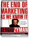 The End of Marketing As We Know It (Paperback)