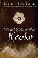 """<font title=""""When My Name Was Keoko (Paperback/ Reprint Edition)"""">When My Name Was Keoko (Paperback/ Repri...</font>"""