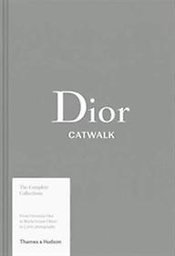 "<font title=""Dior Catwalk : The Complete Collections (Hardcover)"">Dior Catwalk : The Complete Collections ...</font>"
