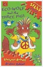 Eco-Wolf and the Three Pigs (Book+CD)