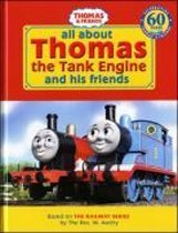 All about Thomas the Tank Engine and his friends (Hardcover)