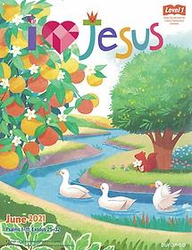 "<font title=""예수님이 좋아요 I LOVE JESUS (월간) 6월호 - 저학년용 "">예수님이 좋아요 I LOVE JESUS (월간) 6월...</font>"