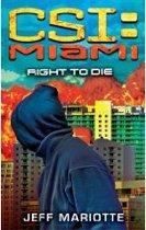 CSI: Miami - Right to Die (Paperback)