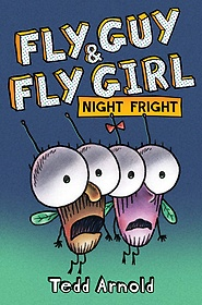 """<font title=""""Fly Guy and Fly Girl: Night Fright (Hardcover)"""">Fly Guy and Fly Girl: Night Fright (Hard...</font>"""
