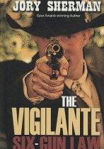 Vigilante: Six-Gun Law (Hardcover)