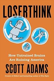 """<font title=""""Loserthink : How Untrained Brains Are Ruining the World (Paperback)"""">Loserthink : How Untrained Brains Are Ru...</font>"""