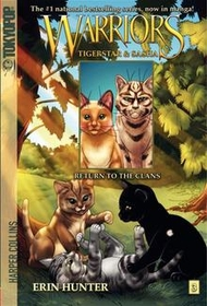"<font title=""Warriors: Tigerstar and Sasha #3: Return to the Clans (Paperback)"">Warriors: Tigerstar and Sasha #3: Return...</font>"