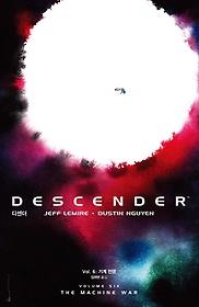 디센더 Vol. 6 - 기계 전쟁