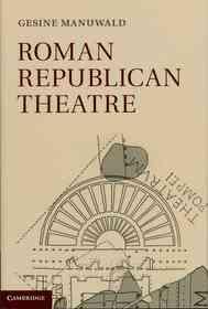 "<font title=""Roman Republican Theatre (Hardcover / 1st Ed.)"">Roman Republican Theatre (Hardcover / 1s...</font>"