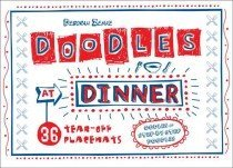 Doodles at Dinner (Paperback)