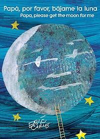 """<font title=""""Pap? por favor, b?ame la luna/ Papa, Please Get the Moon for Me (Paperback) - Spanish Edition"""">Pap? por favor, b?ame la luna/ Papa, Ple...</font>"""