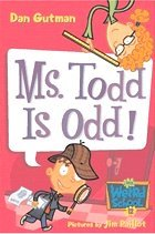 Ms. Todd Is Odd! - My Weird School #12 (Paperback)