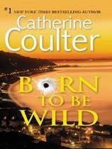 Born to Be Wild (Hardcover)